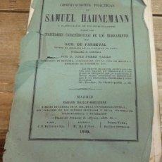 Libros antiguos: OBSERVACIONES PRACTICAS DE SAMUEL HAHNEMANN Y CLASIFICACION DE SUS INVESTIGACIONES, PARSEVAL, 1862. Lote 142462846