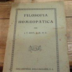 Libros antiguos: JAMES TYLER KENT: FILOSOFÍA HOMEOPÁTICA. (1ª ED ESPAÑOLA 1926) 342 PÁGS (MEDICINA. NATURISMO). Lote 142463202