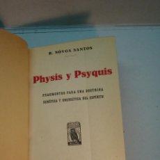 Libros antiguos: ROBERTO NOVOA SANTOS: PHYSIS Y PSYQUIS.(1922). Lote 143073786