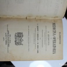 Libros antiguos: ELEMENTOS DE MEDICINA OPERATORIA POR A. DUBRUEIL 1875. Lote 143619482