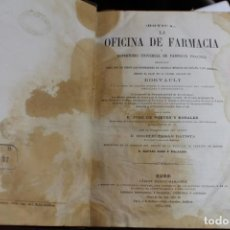 Libros antiguos: LA OFICINA DE FARMACIA. EDICION DE DORVAULT. POR JOSE DE PONTES Y ROSALES. 1872 - 1878 - 2 TOMOS. Lote 143631282