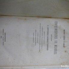Libros antiguos: TRATADO SOBRE ENFERMEDADES DE MUJERES POR ANTONIO GOMEZ TORRES 1881. Lote 143631662