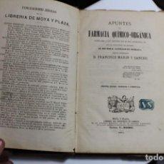 Libros antiguos: APUNTES FARMACIA QUIMICO-ORGANICA SANTIAGO DE OLOZAGA 1871. Lote 143633886