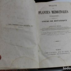 Libros antiguos: TRAITE PLANTES MEDICINALES INDIGENES POR ANTONIN BOSSU 1854 - TRATADO PLANTAS MEDICINALES INDIGENAS. Lote 143650282
