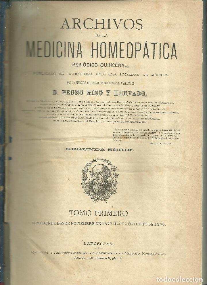 3824.- HOMEOPATIA - PEDRO RINO HURTADO - SAMUEL HAHNEMANN - ARCHIVOS DE MEDICINA HOMEOPATICA (Libros Antiguos, Raros y Curiosos - Ciencias, Manuales y Oficios - Medicina, Farmacia y Salud)