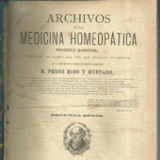 Libros antiguos: 3824.- HOMEOPATIA - PEDRO RINO HURTADO - SAMUEL HAHNEMANN - ARCHIVOS DE MEDICINA HOMEOPATICA. Lote 144086458