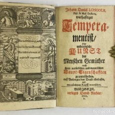 Libros antiguos: WARHAFFTIGER TEMPERAMENTIST, ODER UNBETRÜGLICHE KUNST DER MENSCHEN GEMÜTHER NACH IHREN NATÜRLICHE.... Lote 142425808