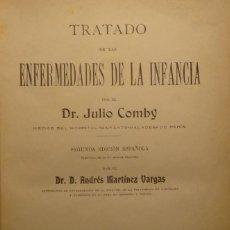 Libros antiguos: TRATADO DE LAS ENFERMEDADES DE LA INFANCIA - DR. JULIO COMBY. Lote 144140266