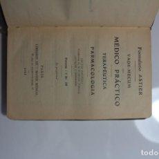 Libros antiguos: FORMULARIO ASTIER VADE-MECUMA DEL MEDICO PRACTICO TERAPEUTICA Y FARMACOLOGIA - 1911. Lote 144200862