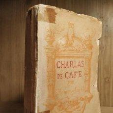 Libros antiguos: RAMON Y CAJAL, SANTIAGO: CHARLAS DE CAFÉ. PENSAMIENTOS, ANÉCDOTAS Y CONFIDENCIAS.1920 - 2ª EDICCION. Lote 144283950