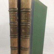 Libros antiguos: CIRUGIA CLÍNICA TRATADO 1895 P. TILLAUX DOS TOMOS MEDIA PIEL BUEN ESTADO. Lote 221568770