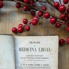 Libros antiguos: TRATADO DE MEDICINA LEGAL, RAMÓN FERRER.. Lote 145509618