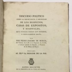 Libros antiguos: DISCURSO POLITICO SOBRE LA IMPORTANCIA Y NECESIDAD DE LOS HOSPICIOS, CASAS DE EXPÓSITOS Y HOSPITALES. Lote 142426158
