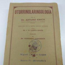 Libros antiguos: LIBRO OTORRINOLARINGOLOGIA DR. ARTURO KNICK AÑO 1931. Lote 145801196