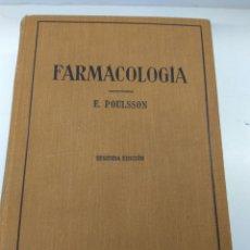 Libros antiguos: LIBRO FARMACOLOGÍA DR. POULSSON PARA MÉDICOS Y ESTUDIANTES AÑO 1931. Lote 145829557