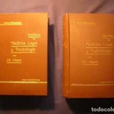 Libros antiguos: CH. VIBERT: - MANUAL DE MEDICINA LEGAL Y TOXICOLOGÍA.CLÍNICA Y MÉDICO-LEGAL (TOMOS I Y II) (1915). Lote 216684920