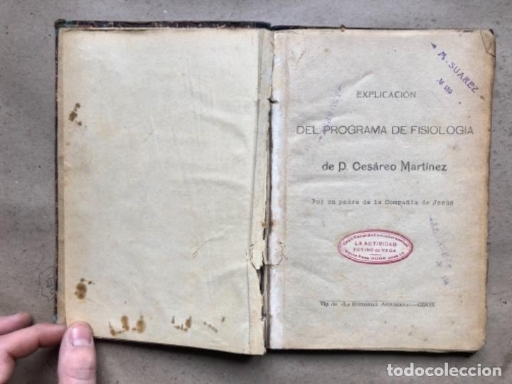 Libros antiguos: EXPLICACIÓN DEL PROGRAMA DE FISIOLOGÍA DE CESÁREO MARTÍNEZ. LA EDITORIAL ASTURIANA. - Foto 4 - 146091794