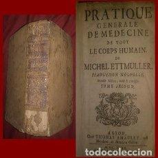 Libros antiguos: RARISIMO Y CURIOSO LIBRO DE MEDICINA DE 1699. SOLO DOS EJEMPLARES CATALOGADOS EN EL MUNDO (LEER). Lote 146161238