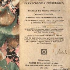 Libros antiguos: 1798 FARMACOLOGÍA CHIRURGICA - FARMACIA - PLENCK - LAVEDAN - CIRUGÍA - MEDICINA - VALLADOLID. Lote 146483034