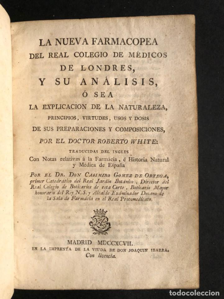 Libros antiguos: 1797 La nueva farmacopea del Real Colegio de Medicos de Londres - Medicina - Farmacia - White, Rober - Foto 3 - 146484070
