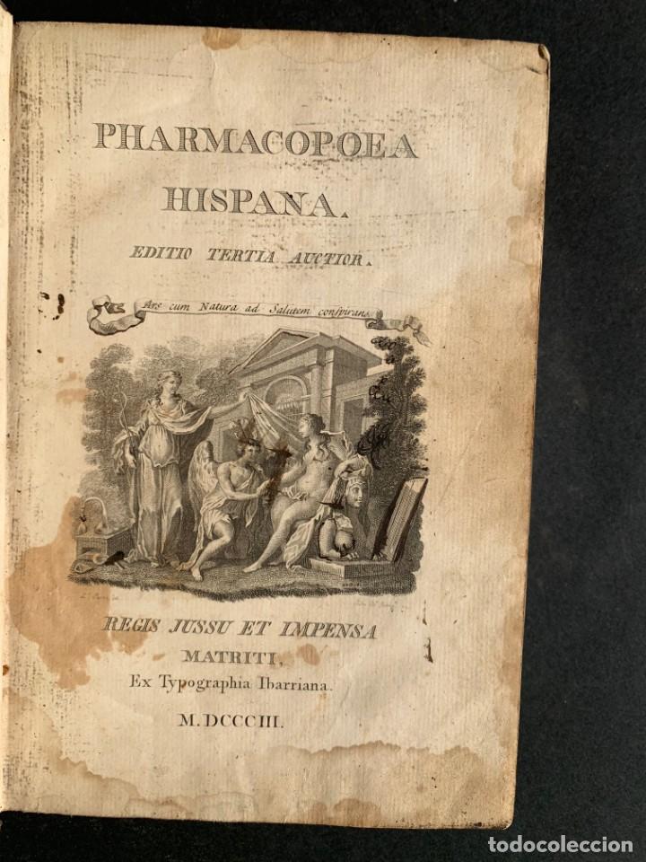 Libros antiguos: 1803 - Pharmacopoea Hispana - Farmacia Española - Formulas - Medicina - - Foto 3 - 146624278
