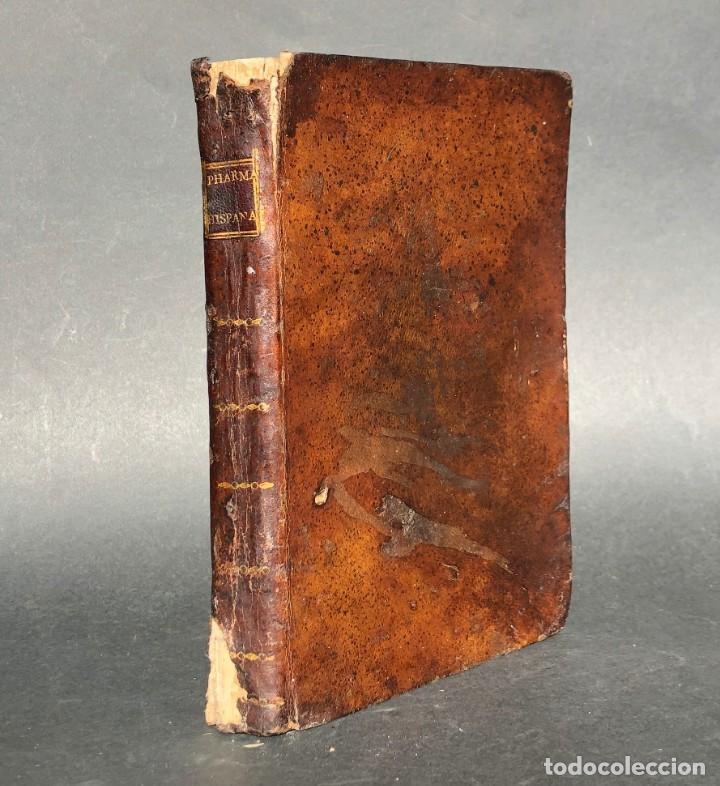 1797 PHARMACOPOEA HISPANA - FARMACIA - MEDICINA - FARMACOPEA (Libros Antiguos, Raros y Curiosos - Ciencias, Manuales y Oficios - Medicina, Farmacia y Salud)