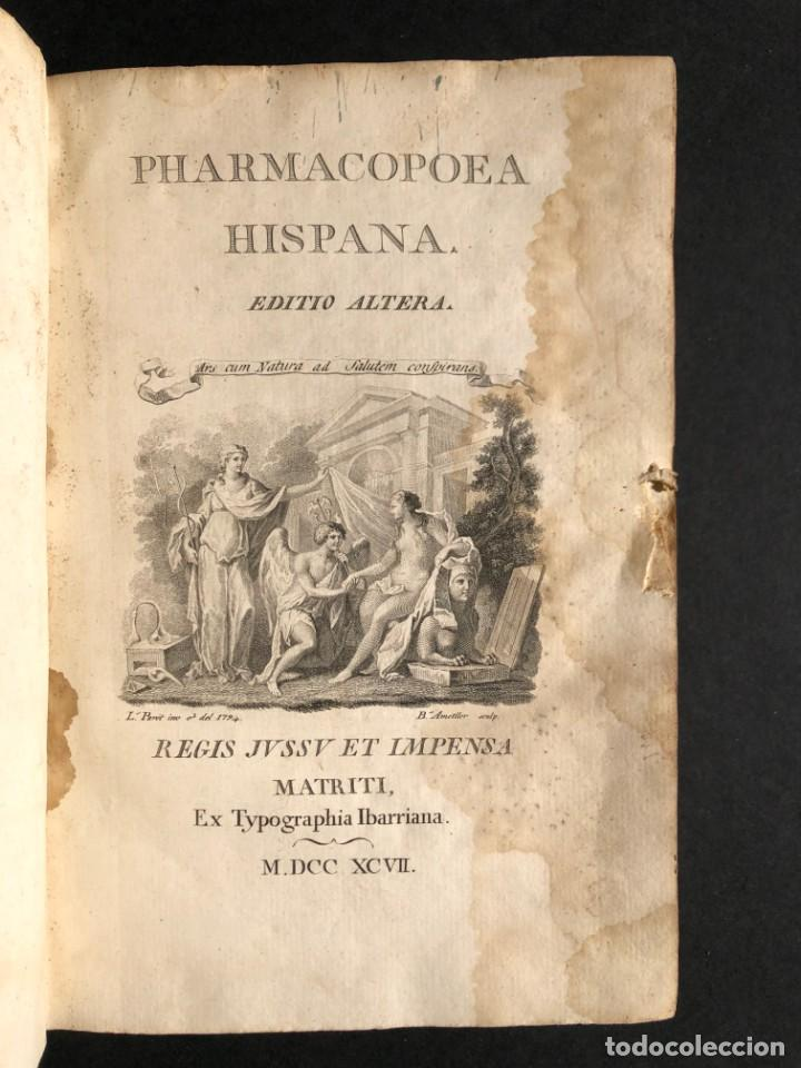 Libros antiguos: 1797 PHARMACOPOEA HISPANA - Farmacia - Medicina - FARMACOPEA - Foto 3 - 146757438