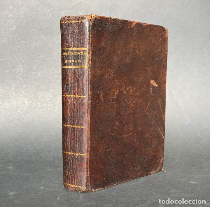 1803 PHARMACOPOEA HISPANA - FARMACIA - MEDICINA - FARMACOPEA (Libros Antiguos, Raros y Curiosos - Ciencias, Manuales y Oficios - Medicina, Farmacia y Salud)