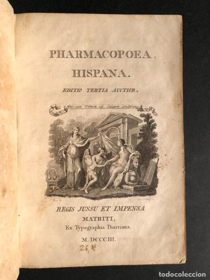 Libros antiguos: 1803 PHARMACOPOEA HISPANA - Farmacia - Medicina - FARMACOPEA - Foto 3 - 146757670