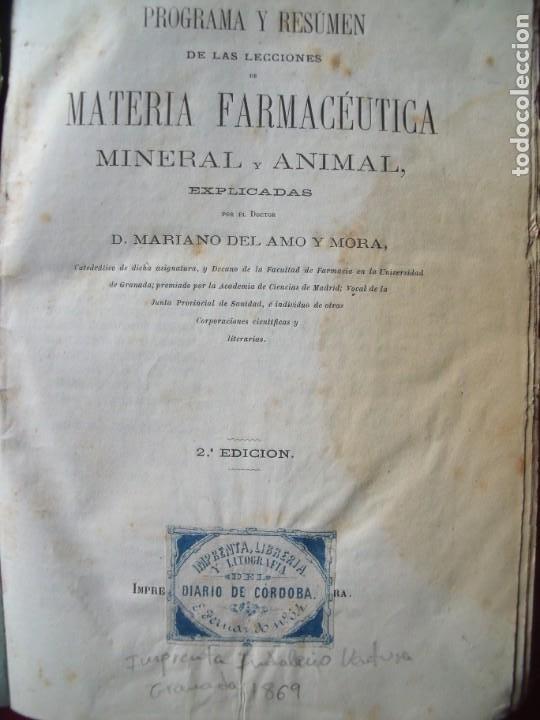 MARIANO DEL AMO Y MORA.-MATERIA FARMACEUTICA.-FARMACIA.-MEDICINA.-RARO.-GRANADA.-AÑO 1869. (Libros Antiguos, Raros y Curiosos - Ciencias, Manuales y Oficios - Medicina, Farmacia y Salud)