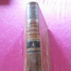 Libros antiguos: CLINICA MEDICA. SANTERO MORENO, TOMAS 1872 TOMO PRIMERO MADRID. Lote 147151582