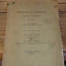 Libros antiguos: ORGANON DE LA MEDICINA. SAMUEL HAHNEMANN. MEXICO 1929. HOMEOPATIA, 321 PAGINAS. Lote 147450838