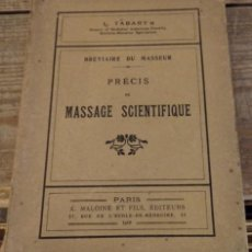 Libros antiguos: LE BREVIAIRE DU MASSEUR - PRECIS DE MASSAGE SCIENTIFIQUE, L.TABARY, 1916, 107 PAGINAS. Lote 147469250