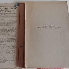 Libros antiguos: DR. ADR.VANDER --CATARROS COMO EVITARLOS Y COMO CURARLOS -1947 LE FALTA LA PORTADA DELANTERA. Lote 147617554