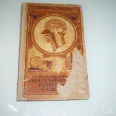 Libros antiguos: ELEMENTOS DE LA ORGANOGRAFÍA,FISIOLOGÍA E HIGIENE. DALMAU 1926.. Lote 147658794