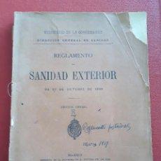 Libros antiguos: REGLAMENTO DE SANIDAD EXTERIOR. MINISTERIO DE LA GOBERNACION 1900. INCLUYE MAPA INDICADOR. LEER. Lote 147973330