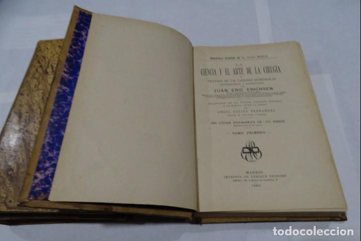 Libros antiguos: LA CIENCIA Y EL ARTE DE LA CIRUGIA. JUAN ERIC ERICHESEN TOMOI- TOMO II (AÑO 1883) TOMO IV 1884 - Foto 2 - 150513216