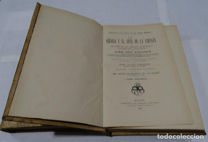 Libros antiguos: LA CIENCIA Y EL ARTE DE LA CIRUGIA. JUAN ERIC ERICHESEN TOMOI- TOMO II (AÑO 1883) TOMO IV 1884 - Foto 6 - 150513216