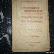 Libros antiguos: LA MUSICA COMO MEDIO CURATIVO DE LAS ENFERMEDADES NERVIOSAS CANDELA ARDID 1915 MADRID. Lote 148105082