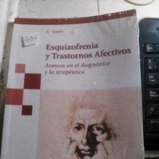 Libros antiguos: ESQUIZOFRENIA Y TRANSTORNOS AFECTIVOS, C. GASTÓ, EDITORIAL MEDICA PANAMERICANA. Lote 148156154