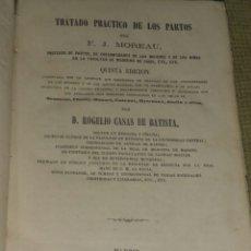 Libros antiguos: TRATADO PRACTICO DE LOS PARTOS 1872. Lote 148218090