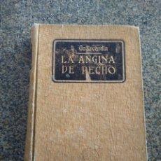 Libros antiguos: LA ANGINA DE PECHO -- L. GALLAVARDIN -- EDITOR GUSATAVO GILI 1927 -- . Lote 148222534