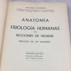Libros antiguos: ANATOMÍA Y FISIOLOGÍA HUMANA CON NOCIONES DE HIGIENE 1934 SALUSTIO ALVARADO PROLOGO GREGORIO MARAÑON. Lote 148237210