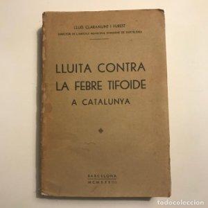 1933 Lluita contra la febre tifoide a Catalunya. Lluís Claramunt i Furest