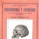 Libros antiguos: INDAGINES : FISIOGNOMIA Y FRENOLOGÍA (BERGUA, S.F.) AÚN SIN DESBARBAR.. Lote 148945302