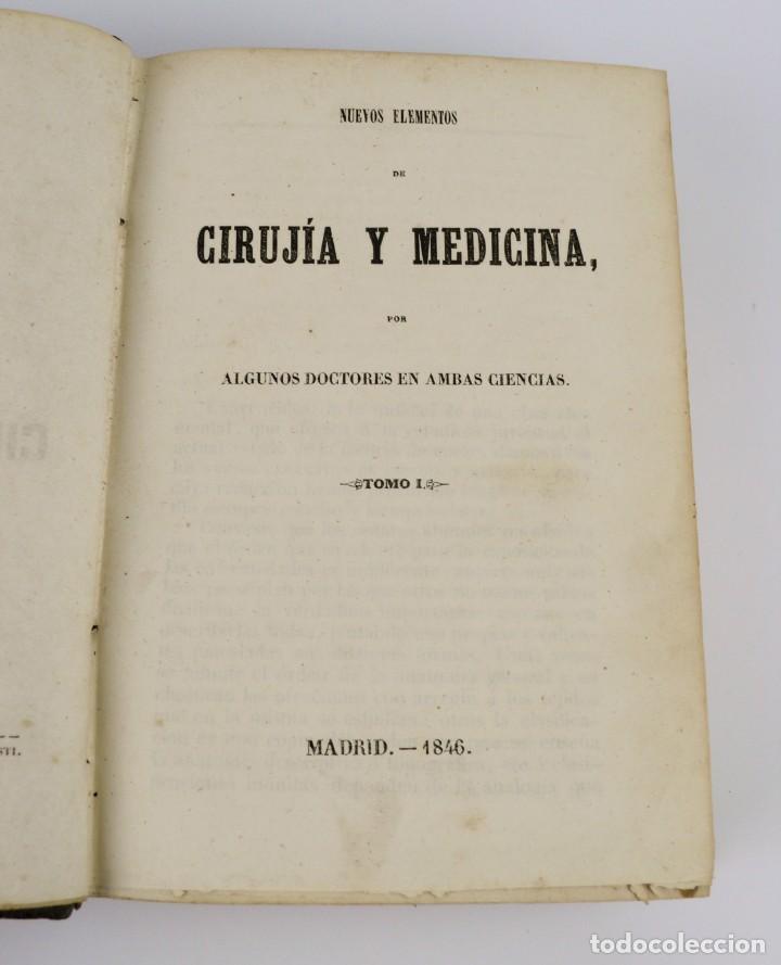 Libros antiguos: Nuevos Elementos de Cirugía y Medicina - Obra completa 2 tomos - año 1846 - Foto 7 - 149139950