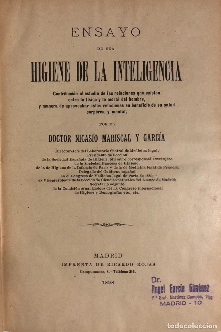 Libros antiguos: ENSAYO DE UNA HIGIENE DE LA INTELIGENCIA. MEDICINA. 1898. MARISCAL Y GARCÍA, Nicasio. Psicología. - Foto 2 - 148402186