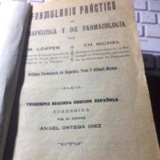 Libros antiguos: FORMULARIO PRÁCTICO DE TERAPÉUTICA Y FARMACOLOGÍA. Lote 149704606