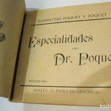 Libros antiguos: CURIOSO CATALOGO LIBRO ESPECIALIDADES FARMACIA . BARCELONA DR POQUET SUPOSITORIOS JARABES 1901. Lote 150170966