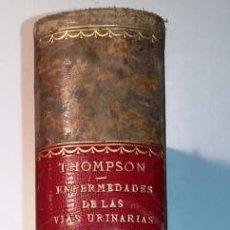 Libros antiguos: TRATADO PRÁCTICO DE LAS ENFERMEDADES DE LAS VÍAS URINARIAS.. Lote 143886406